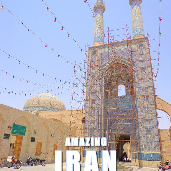 Amazing Places to Visit in Iran