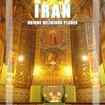 Sacred and Religious Places to visit in Iran