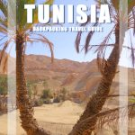 Itinerary for Two Weeks Backpacking in Tunisia