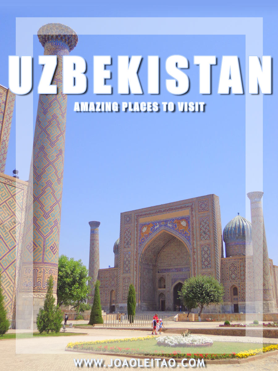 Amazing Places to Visit in Uzbekistan - Central Asia