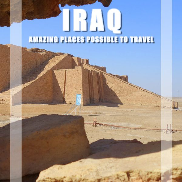 Visit Iraq – 25 Amazing places possible to Travel in 2017-2018