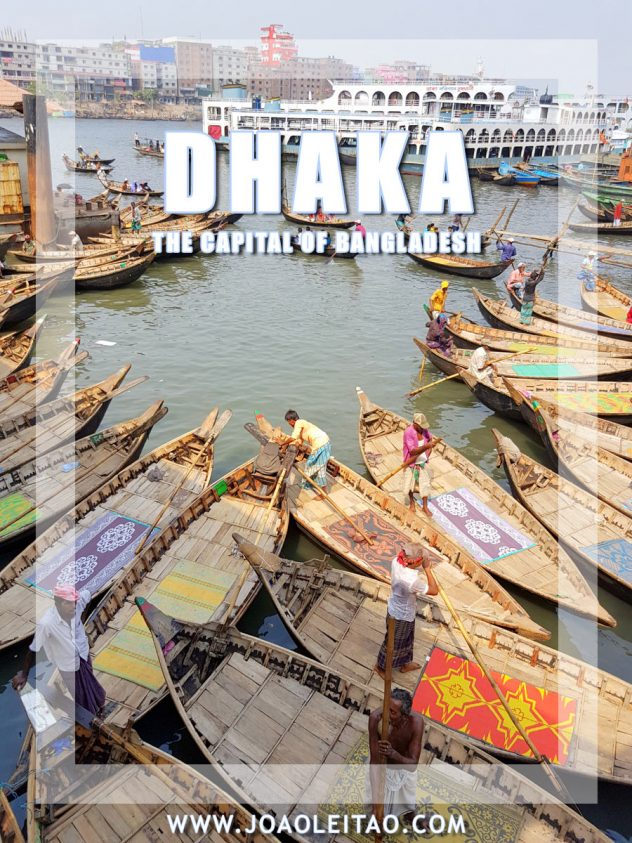 This is why Dhaka the capital of Bangladesh is worth a visit