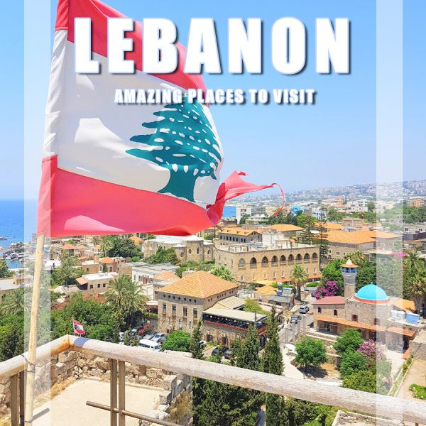 Visit Lebanon – Amazing places for 1 Week Travel Itinerary