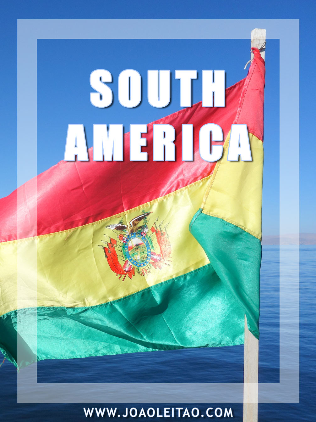 Meaning of the Flags of South America