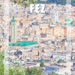 Visit Fez: 2-day Travel Guide to the Mecca of the West