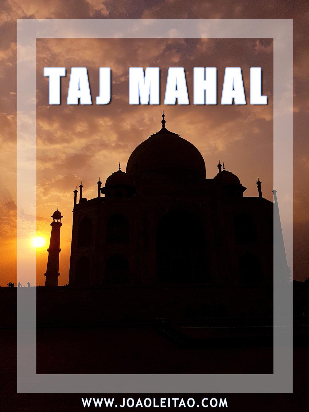 Visit Taj Mahal in India