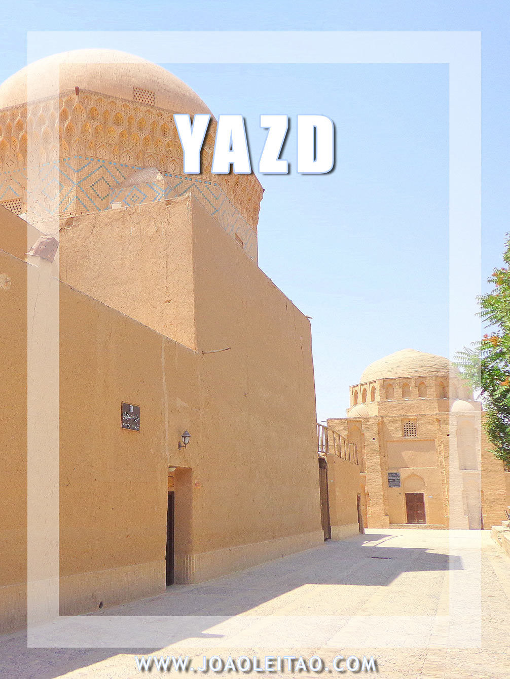 Yazd City Guide - Visit Yazd