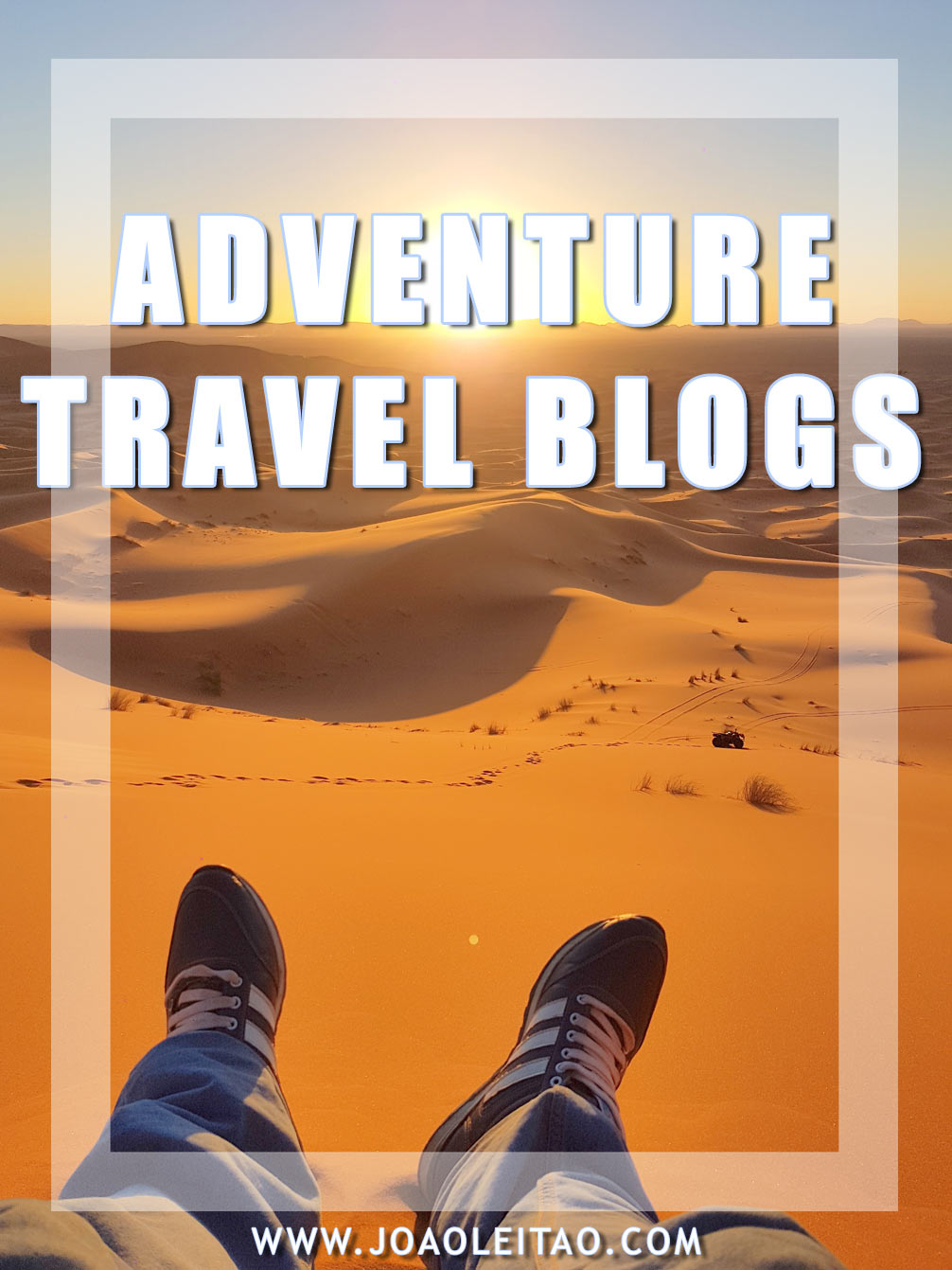 Inspirational Adventure Travel Blogs You Have To Follow in 2020