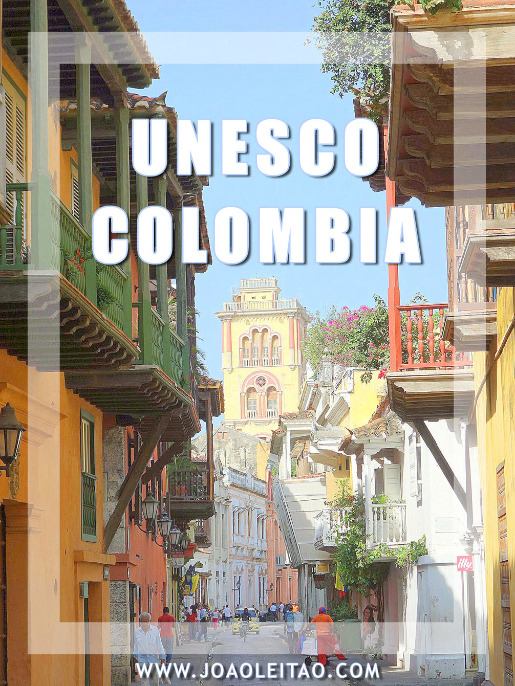 UNESCO Sites in Colombia
